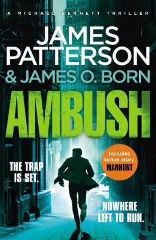 Ambush : (Michael Bennett 11). A pulse-pounding New York crime thriller