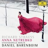 Anna Netrebko, Staatskapelle Berlin, Daniel Barenboim / Richard Strauss: Four Last Songs, A Hero's Life (RU)(CD)