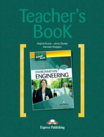 Environmental Engineering (Teacher's Book) - Книга для учителя