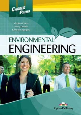 Environmental Engineering.Student's Book. Учебник