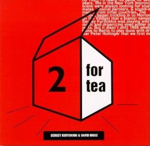 Sergey Kuryokhin & David Moss / 2 For Tea (CD)