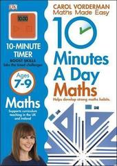 10 Minutes a Day Maths Ages 7-9: