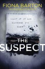 The Suspect : The most addictive and clever new crime thriller of 2019