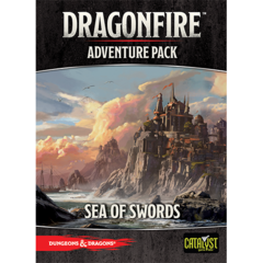 D&D: Dragonfire Adventures - Sea of Swords