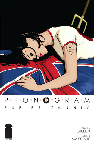 Phonogram. Volume 1: Rue Britannia