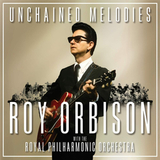 Roy Orbison With The Royal Philharmonic Orchestra / Unchained Melodies (CD)