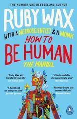 How to Be Human : The Manual