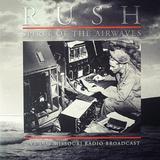 Rush / Spirit Of The Airwaves (2LP)