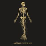 Anacondaz / Выходи За Меня (LP)