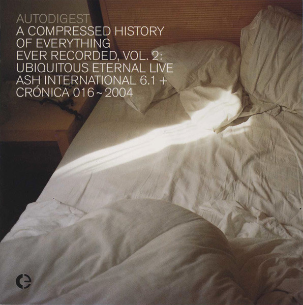A Compressed History Of Everything Ever Recorded, Vol. 2: Ubiquitous Eternal Live