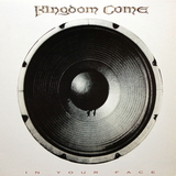 Kingdom Come / In Your Face (LP)