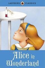 Ladybird Classics: Alice in Wonderland