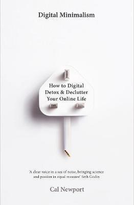 Kitab Digital Minimalism: On Living Better with Less Technology   Cal Newport