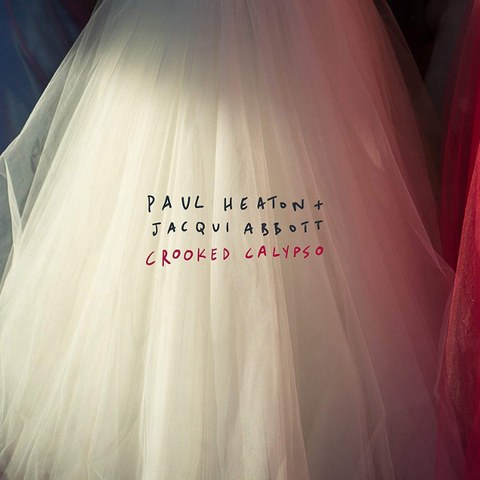 Paul Heaton + Jacqui Abbott / Crooked Calypso (LP)