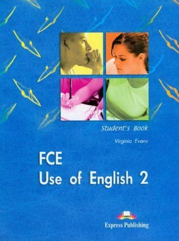 FCE Use of English 2. Student's Book. Upper Intermediate(2008)
