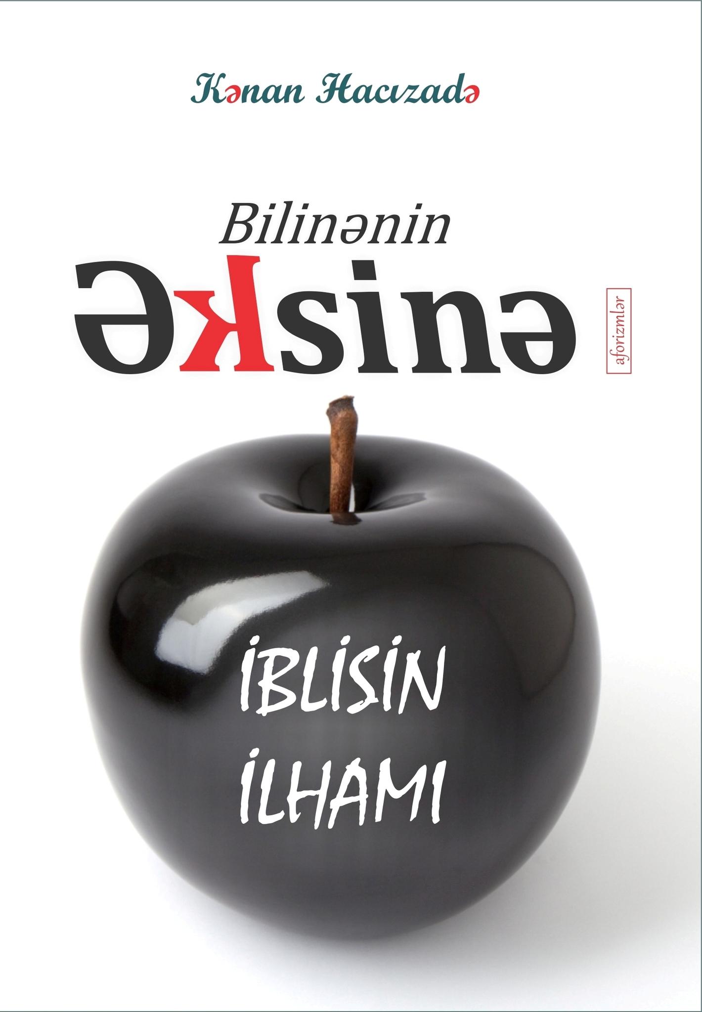 Bilinənin Əksinə - İblisin ilhami