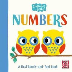 Chatterbox Baby: Numbers : A bright and bold touch-and-feel board book to share