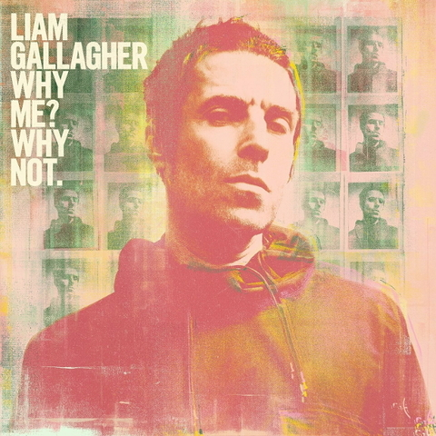 Liam Gallagher / Why Me? Why Not. (LP)