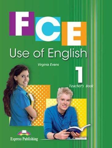 FCE Use Of English 1. Teacher's Book (NEW-REVISED). Книга для учителя