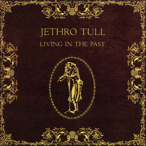 Jethro Tull / Living In The Past (2LP)
