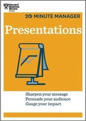 Presentations (HBR 20-Minute Manager Series)