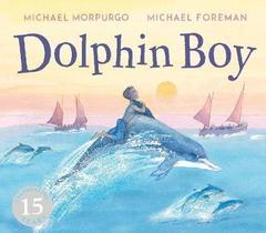 Dolphin Boy : 15th Anniversary Edition