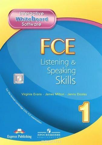 FCE Listening & Speaking Skills 1 INTERACTIVE WHITEBOARD