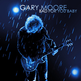 Gary Moore / Bad For You Baby (RU)(CD)