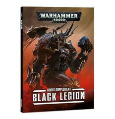Black Legion: A Codex: Chaos Space Marines Supplement