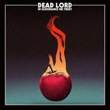 Dead Lord / In Ignorance We Trust (CD)
