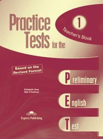 practice tests for the pet 1 teacher's book - книга для учителя revised