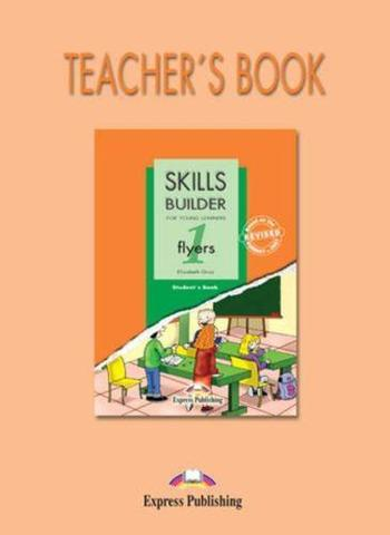 skills builder flyers 1 teacher's book - книга для учителя revised format 2007