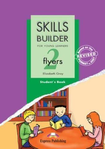 Skills Builder FLYERS 2. Student's Book. Учебник