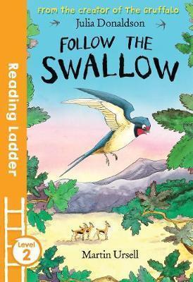 Kitab Follow the Swallow   Julia Donaldson