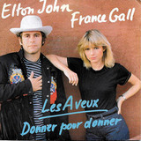 France Gall, Elton John / Les Aveux & Donner Pour Donner (12' Vinyl Single)