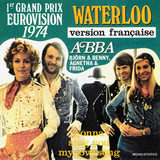 ABBA / Waterloo (1er Grand Prix Eurovision Chante En Francais) + Gonna Sing You My Lovesong (7' Vinyl Single)