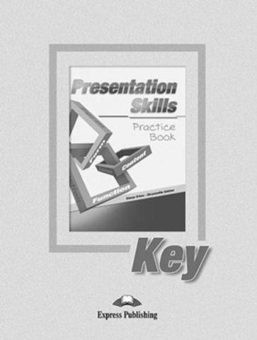 Presentation skills. Practice Book Key. Ключи