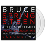Bruce Springsteen & The E Street Band / Agora Ballroom 1978 - The Classic Cleveland Broadcast Vol. 2 (Clear Vinyl)(2LP)