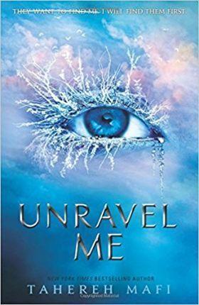 Kitab Unravel Me   Tahereh Mafi