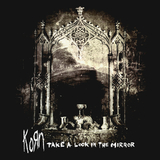 Korn / Take A Look In The Mirror (2LP)