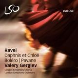 Valery Gergiev, London Symphony Orchestra, London Symphony Chorus / Maurice Ravel - Daphnis & Chloe, Bolero, Pavane pour une infant defunte (SACD+DVD)