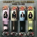 Grand Funk Railroad / Born To Die (LP)