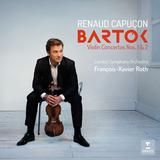 Renaud Capucon, London Symphony Orchestra, Francois-Xavier Roth / Bartok: Violin Concertos Nos. 1 & 2 (CD)