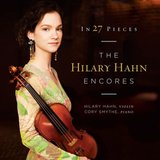 Hilary Hahn, Cory Smythe / The Hilary Hahn Encores - In 27 Pieces (2LP)