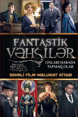 Fantastik Vəhşilər və Onları Harada Tapmaq olar-Sehrli Film-Məlumat Kitabı