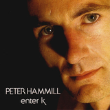 Peter Hammill / Enter K (LP)