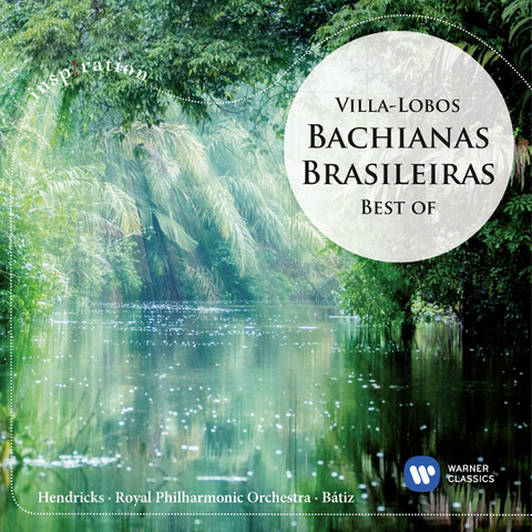 Barbara Hendricks, The Royal Philharmonic Orchestra, Enrique Batiz / Villa-Lobos: Bachianas Brasileiras 1, 5 & 7 (CD)