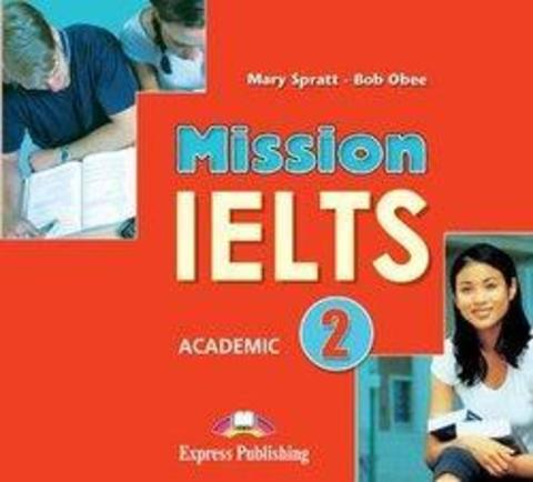 Mission IELTS 2 Academic Class Cds (Set Of 2). Аудио CD (2 шт.)