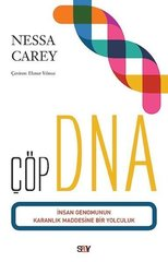 Çöp DNA-İnsan Genomunun Karanlık Maddesine Bir Yolculuk