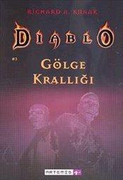 Kitab Gölge Krallığı.Diablo 3 | Richard A. Knaak